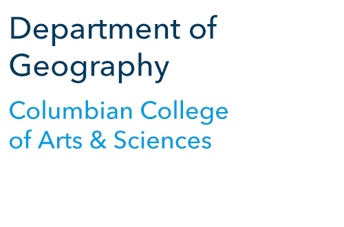Department of Geography Columbian College of Arts and Sciences